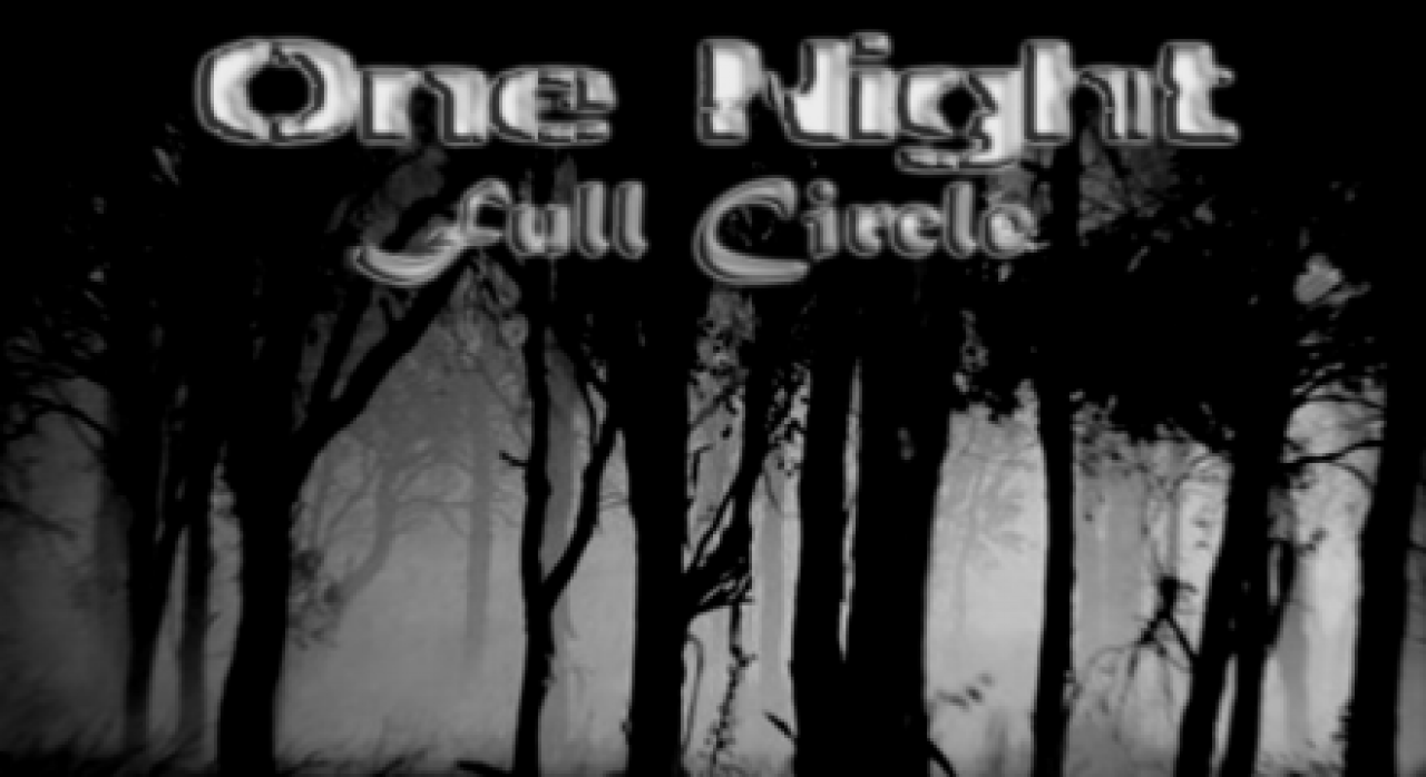 Let's Play : one night full circle #1-2-3-4-5(New)