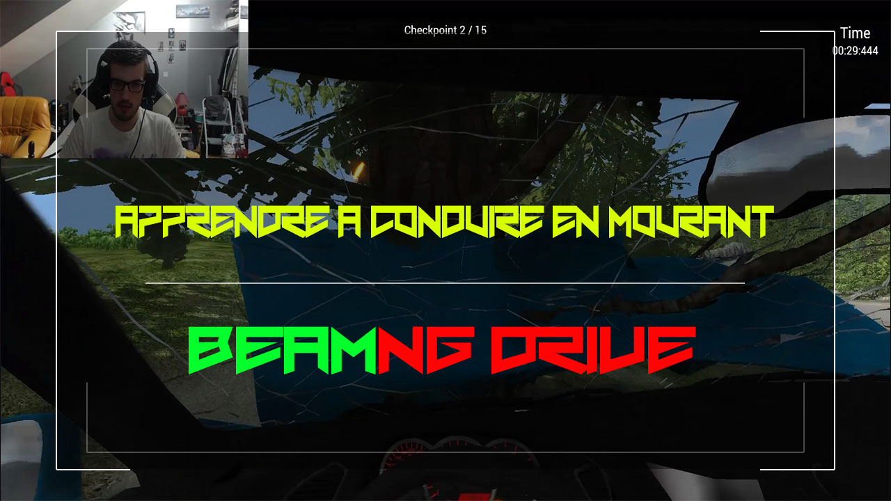 Apprendre à Conduire en Mourant - BeamNG Drive 0.51 EARLY ACCESS