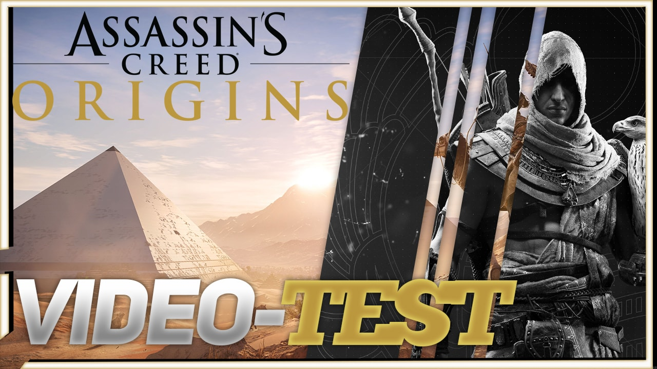 Video-Test d'Assassin's Creed Origins