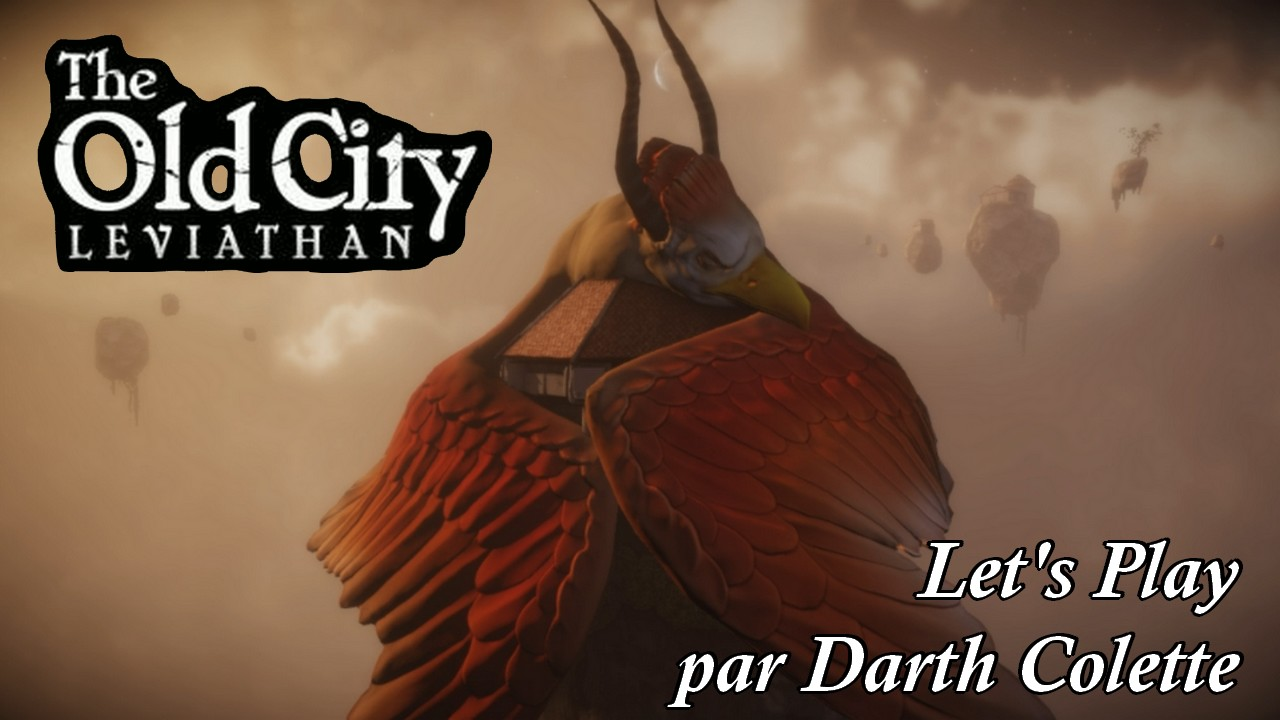 Let's Play - The Old City : Leviathan (complet) - Gaming Live - Français