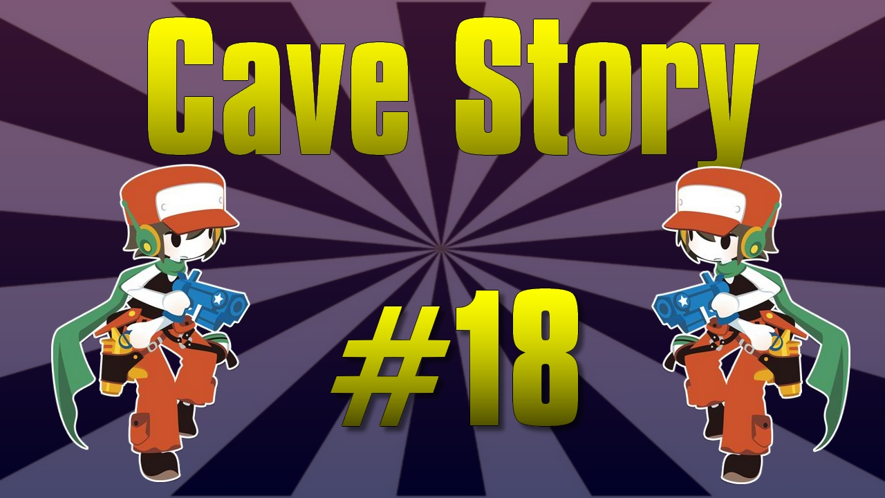 Cave Story #18