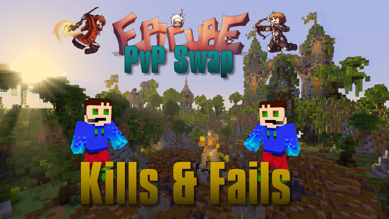 Epicube | Kills & Fails en PvP Swap !