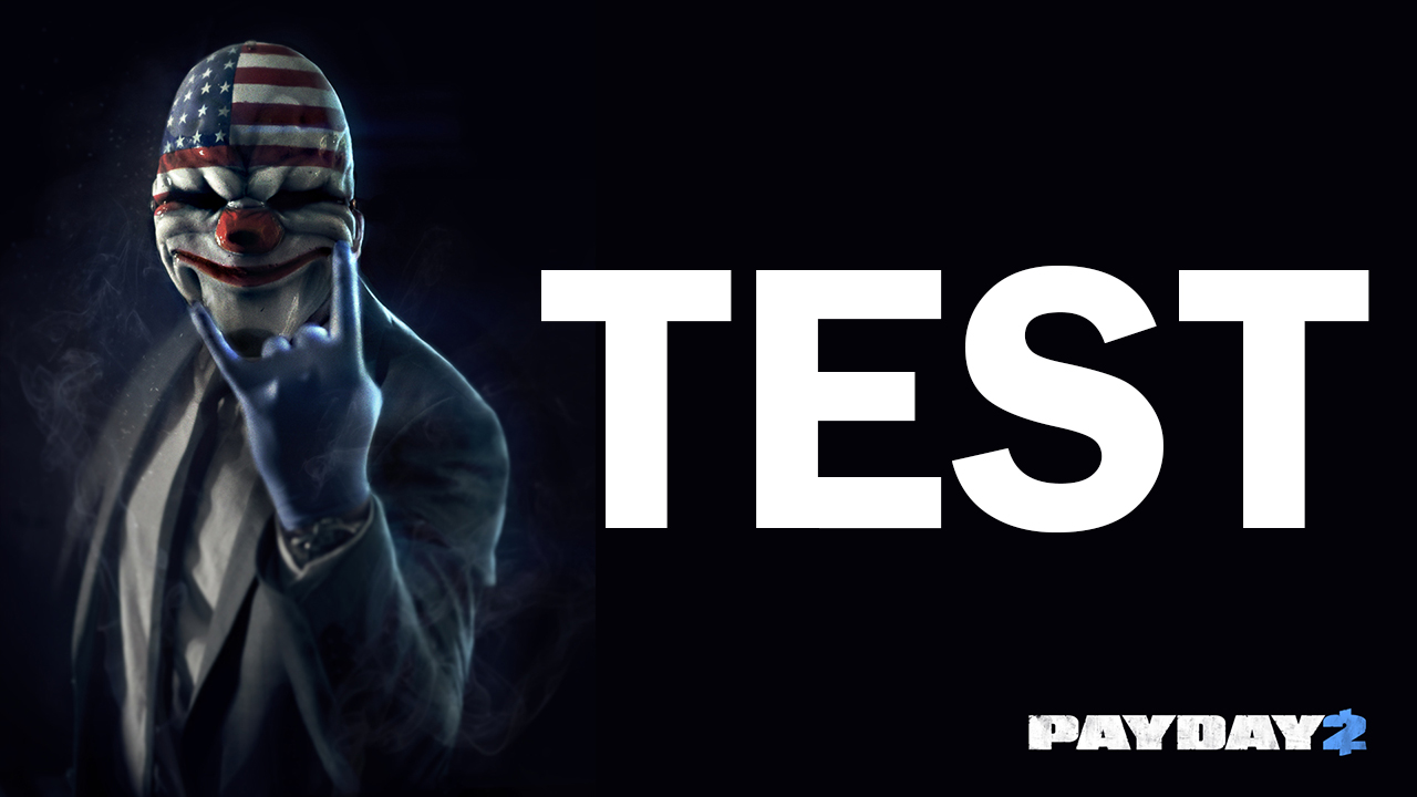 Test Payday 2 (PC)
