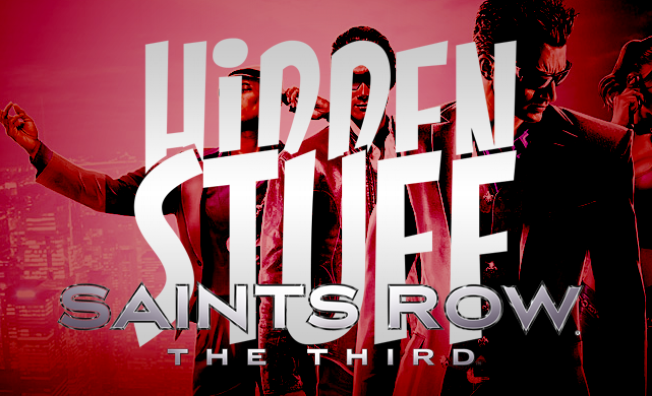 HIDDEN STUFF #2 - SAINTS ROW THE THIRD