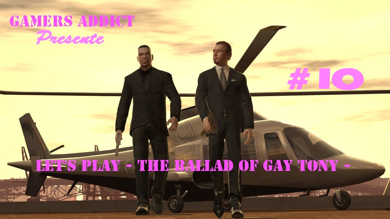 Let\'s Play - Gta IV - The Ballad Of Gay Tony - Part #10 -