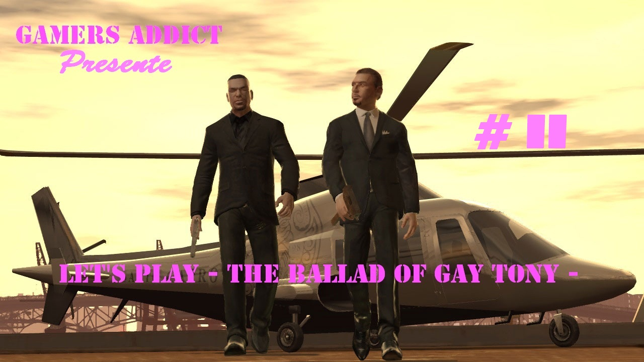 Let\'s Play - Gta IV - The Ballad Of Gay Tony - Part #11 -