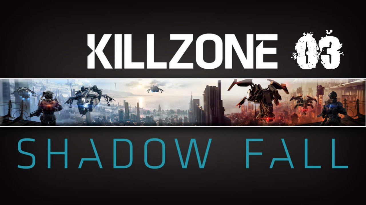 Killzone : Shadow Fall - [Ps4] - Part 03