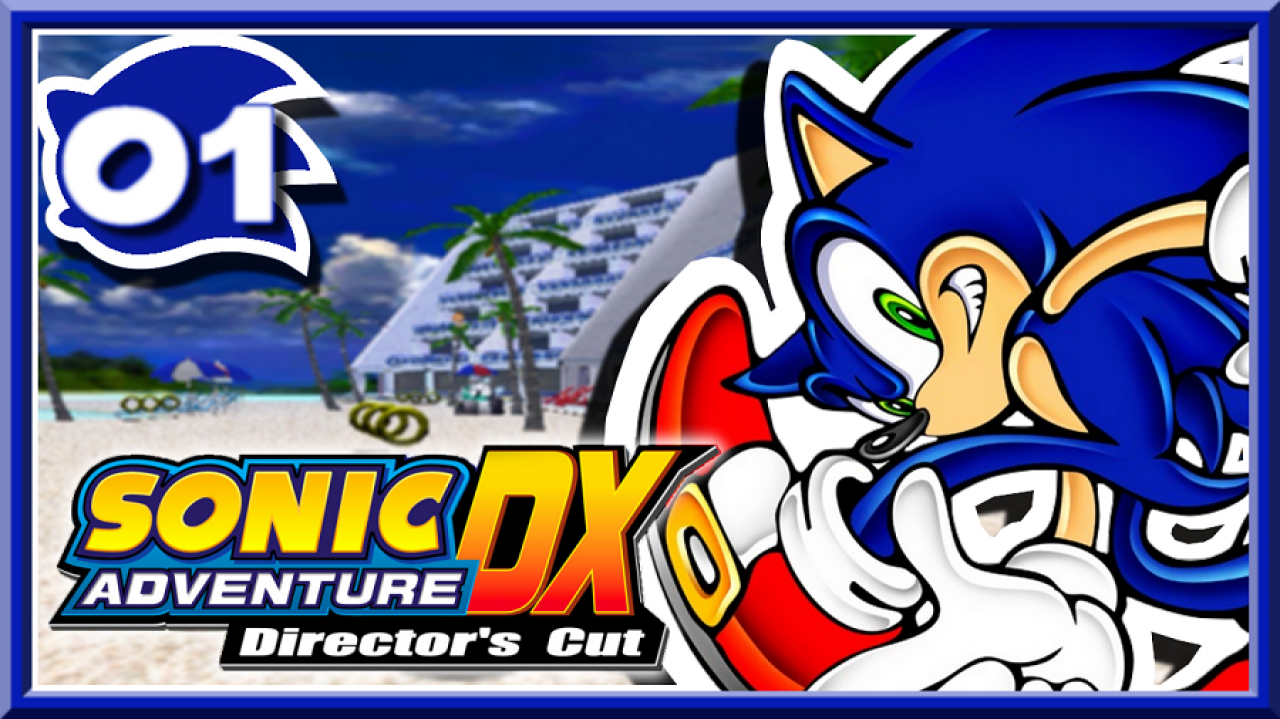Sonic Adventure DX - Let's Play #1 - Je suis Sonic le hérisson !