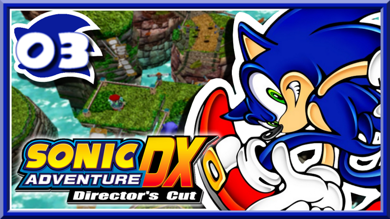 Sonic Adventure DX - Let's Play #3 - Une nouvelle technique : le Light Dash !