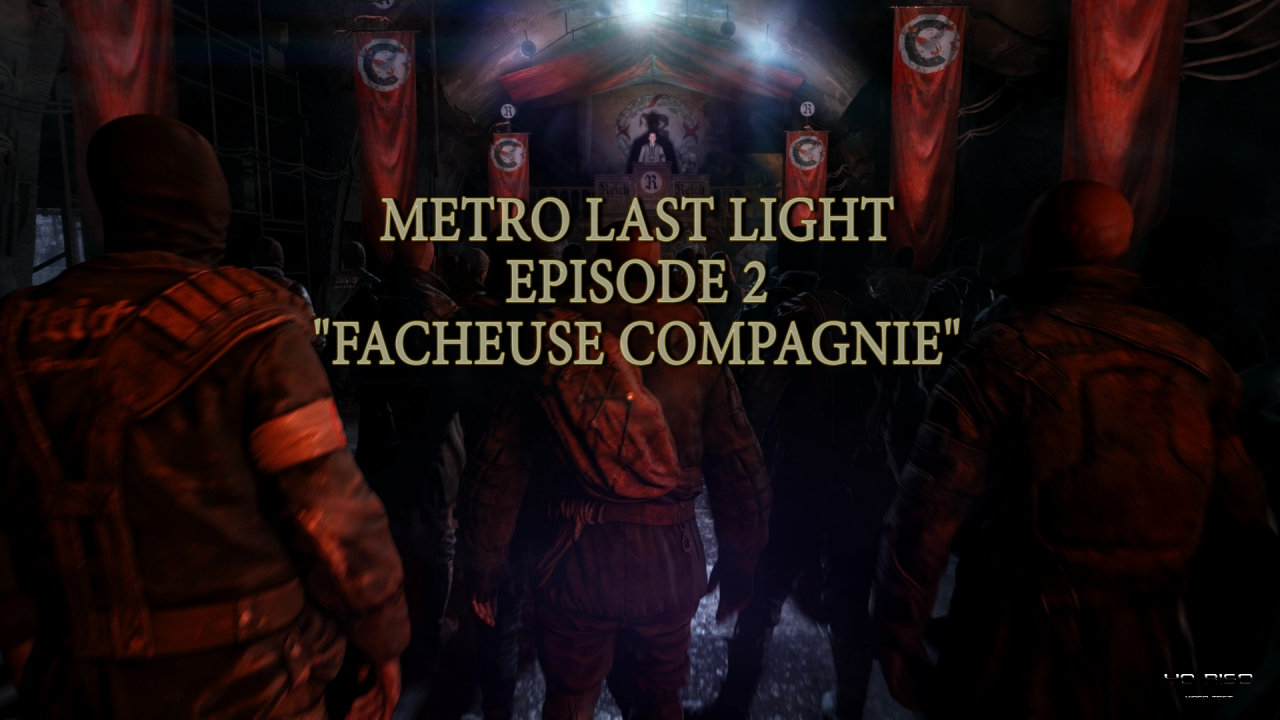 "Metro Last Light ""La Série"" Episode 2 "" Facheuse Compagnie"""