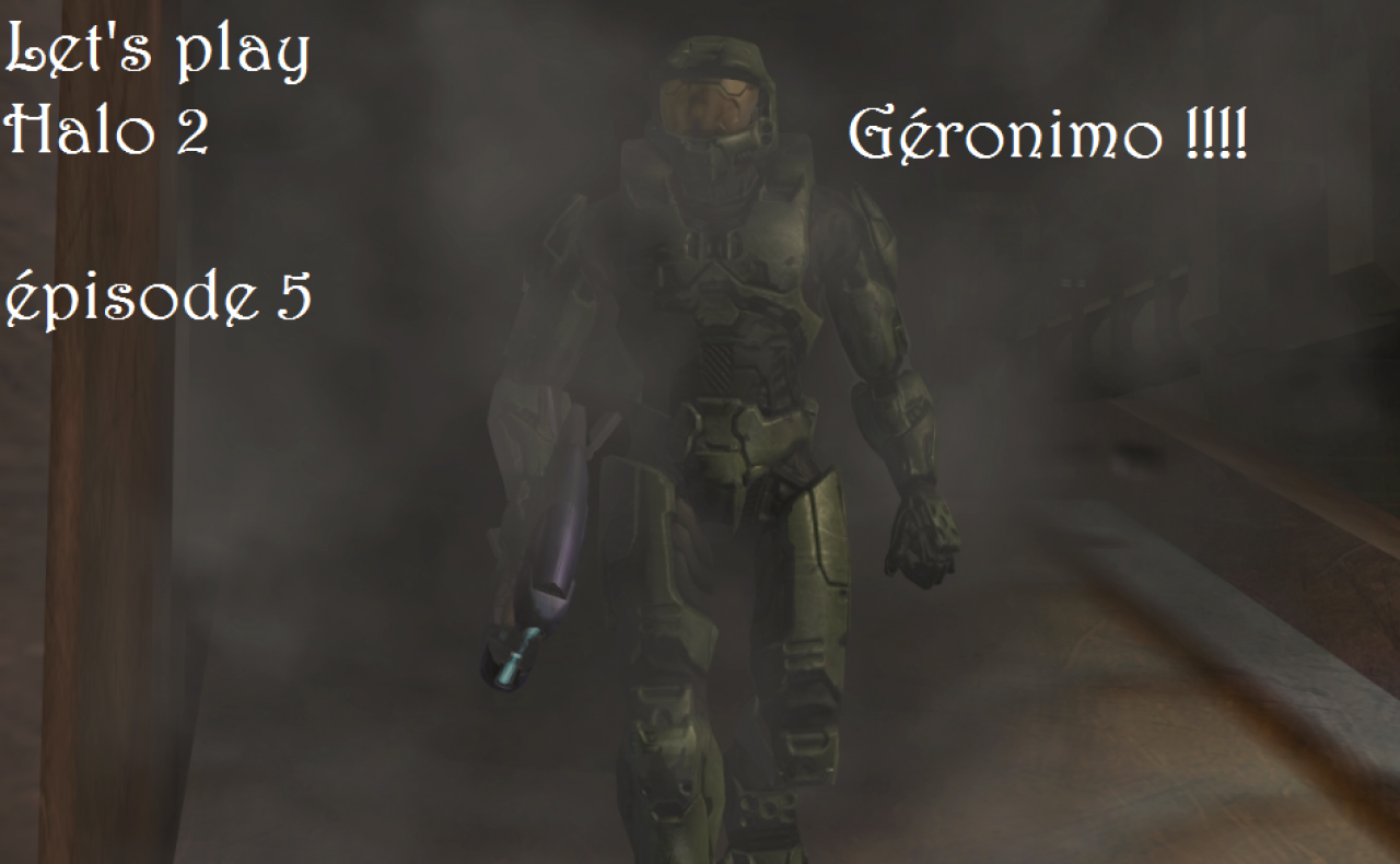 Géronimo ! (épisode 5) [halo2]