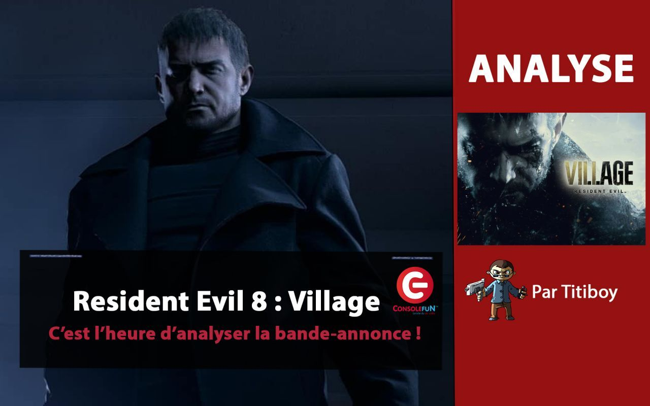 [EDIT] Resident Evil 8 VILLAGE : On analyse ensemble la bande-annonce PS5 !