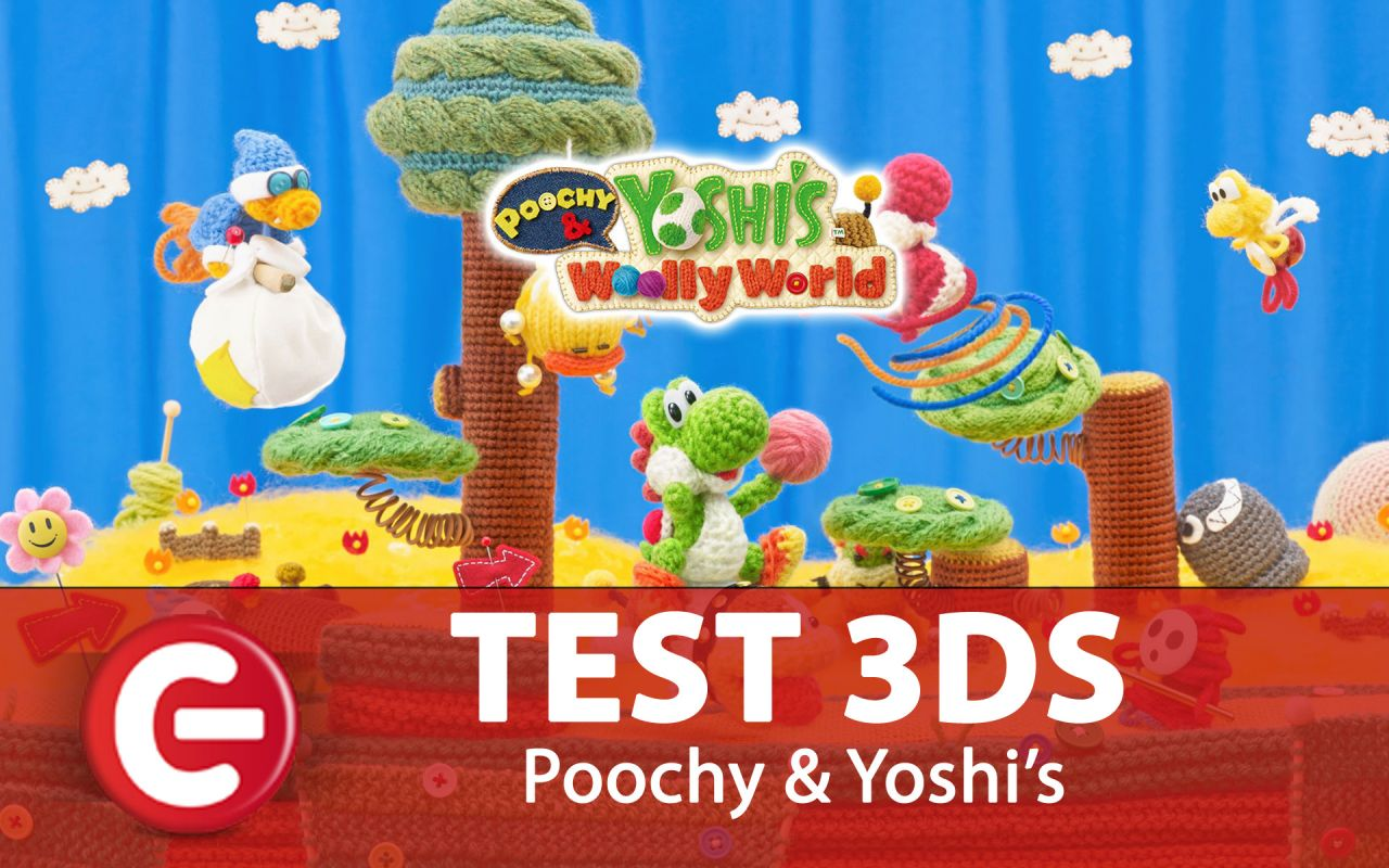Poochy and Yoshi's Woolly World : Notre test 3DS !