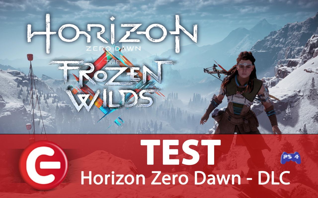 Horizon Zero Dawn - The Frozen Wilds : Le test est arrivé !!!