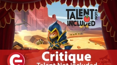 Talent Not Included : Le test ConsoleFun débarque !