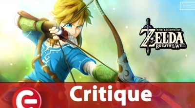 The Legend of Zelda - Breath of the Wild : Notre critique !