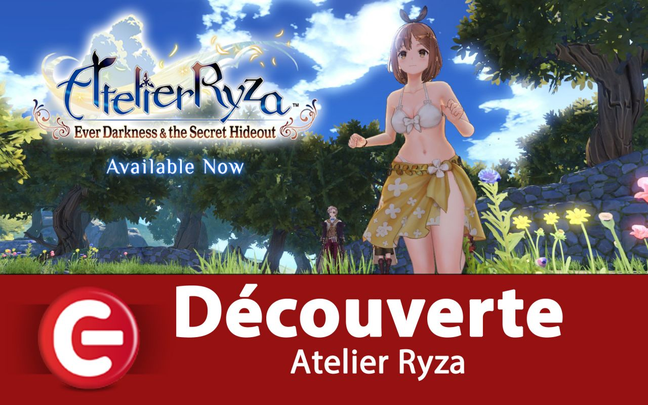 [DECOUVERTE] Atelier Ryza : Ever Darkness and the Secret Hideout - Switch (PARTIE 1 et 2)