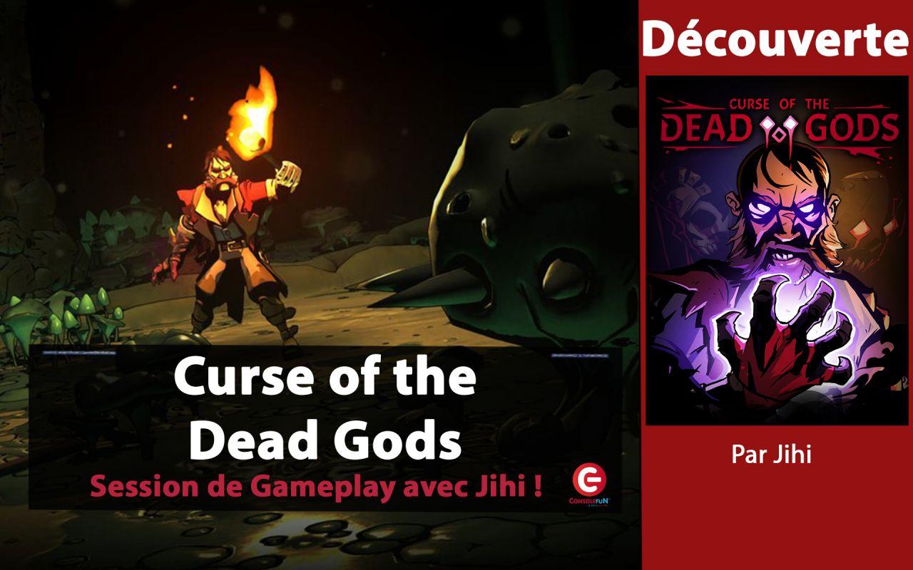 [DECOUVERTE] Curse of the Dead Gods sur PC, PS4, Xbox One et Switch !