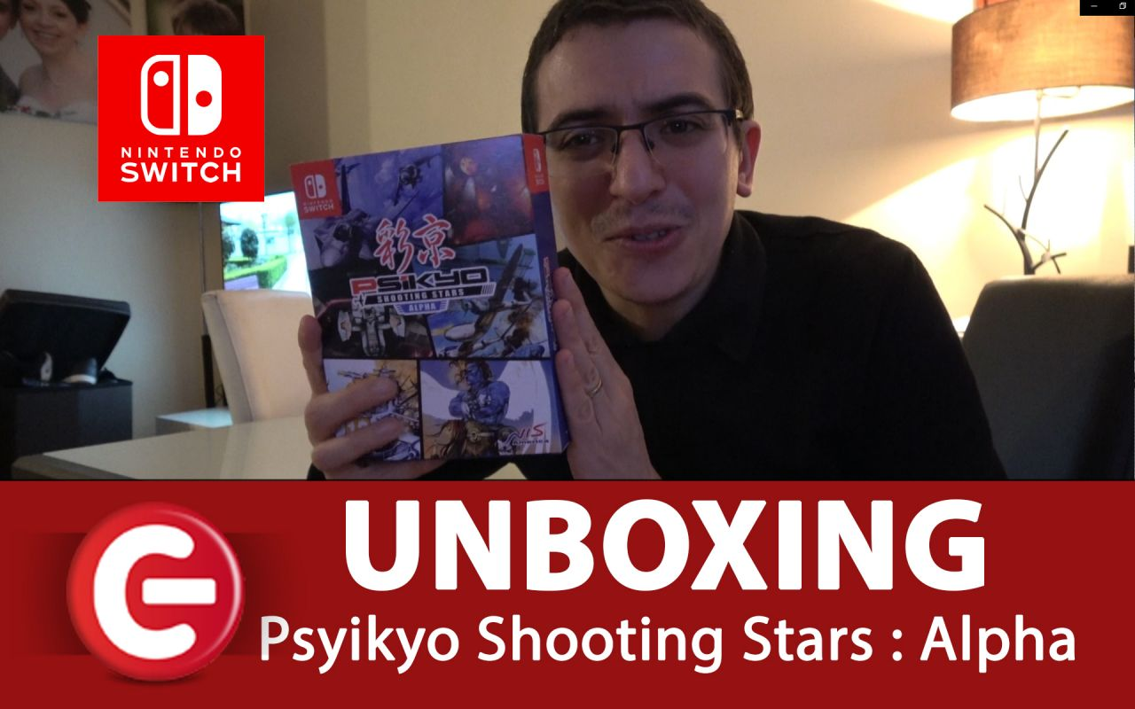 [UNBOXING] EDITION LIMITED - Psikyo Shooting Stars : Alpha