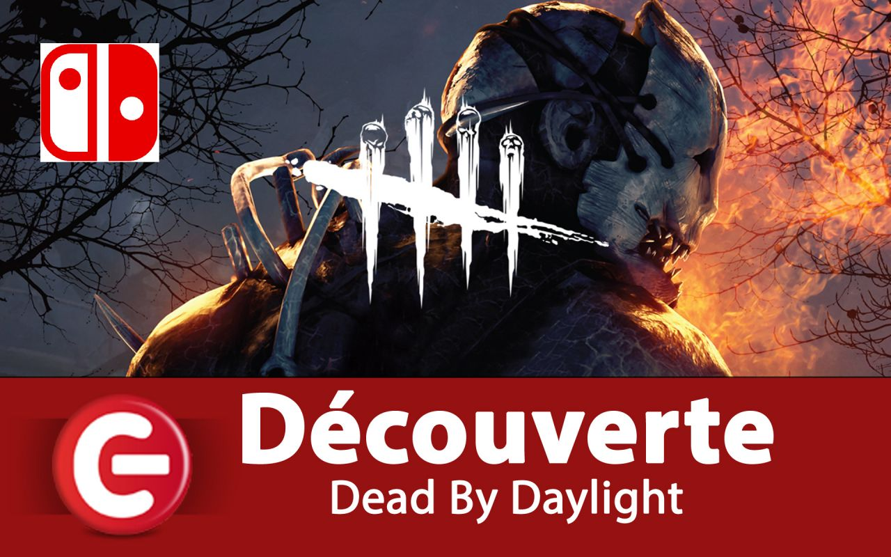[DECOUVERTE] Dead By Daylight sur Switch, Un jeu pour psychopathe ?