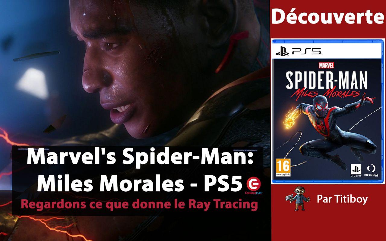 [DECOUVERTE] Marvel's Spider-Man : Miles Morales sur PS5 avec Titiboy