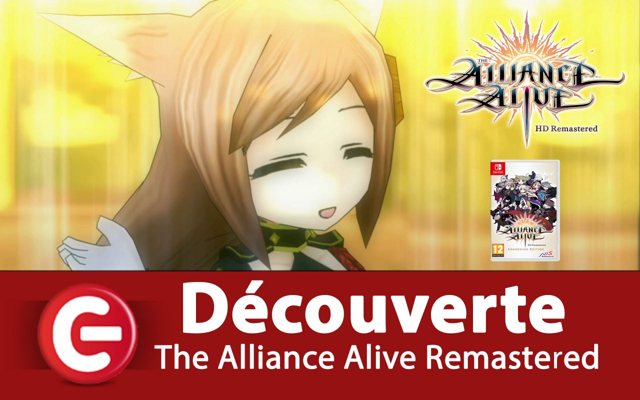 [DECOUVERTE] The Alliance Alive HD Remastered - Un bon RPG sur Switch et PS4 ?