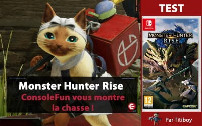 Test vidéo [VIDEO TEST] Monster Hunter: Rise, un plaisir de chasser sur Switch !