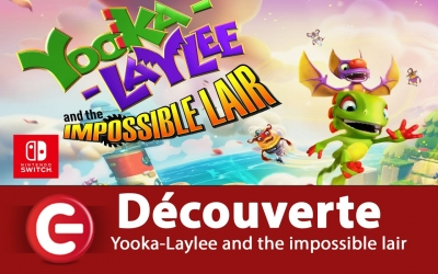 Test vidéo [DECOUVERTE] Yooka-Laylee And The Impossible Lair - Switch