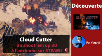 Test vidéo [DECOUVERTE] Cloud Cutter sur STEAM, Un shoot 'em up 3D... à l'ancienne !