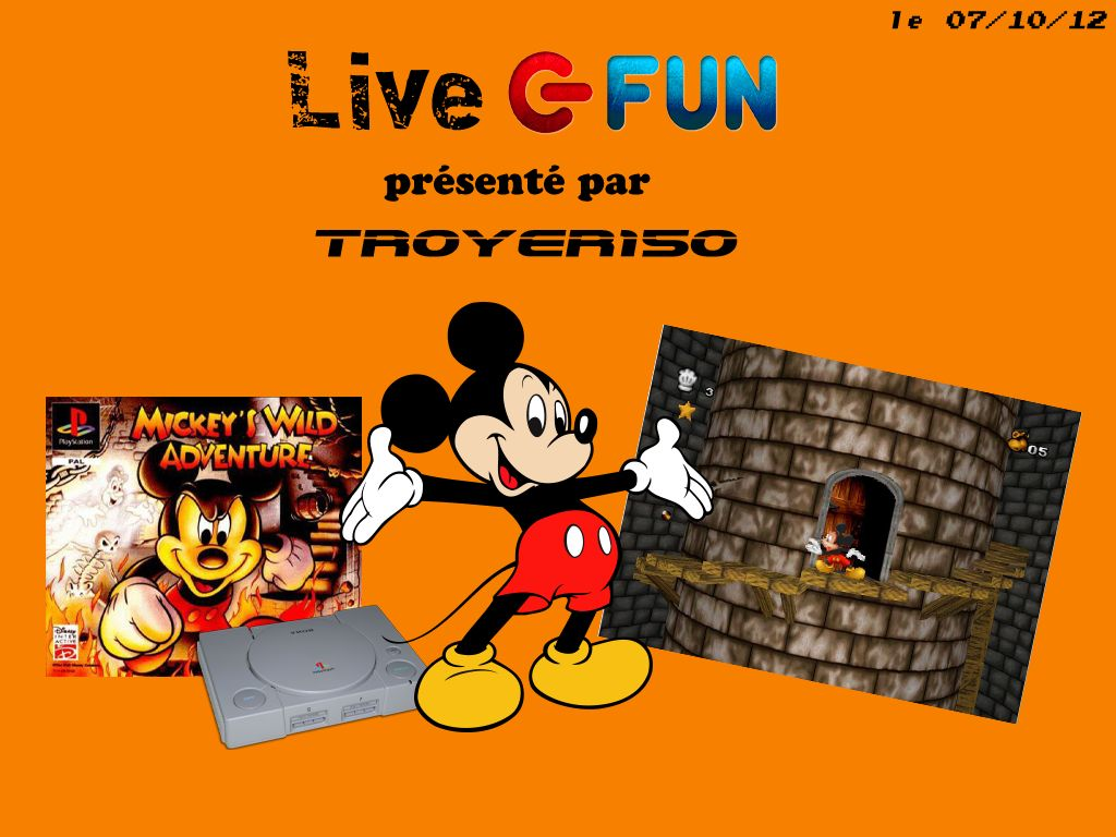 Live Fun : Mickey's Wild Adventure avec TROYER150