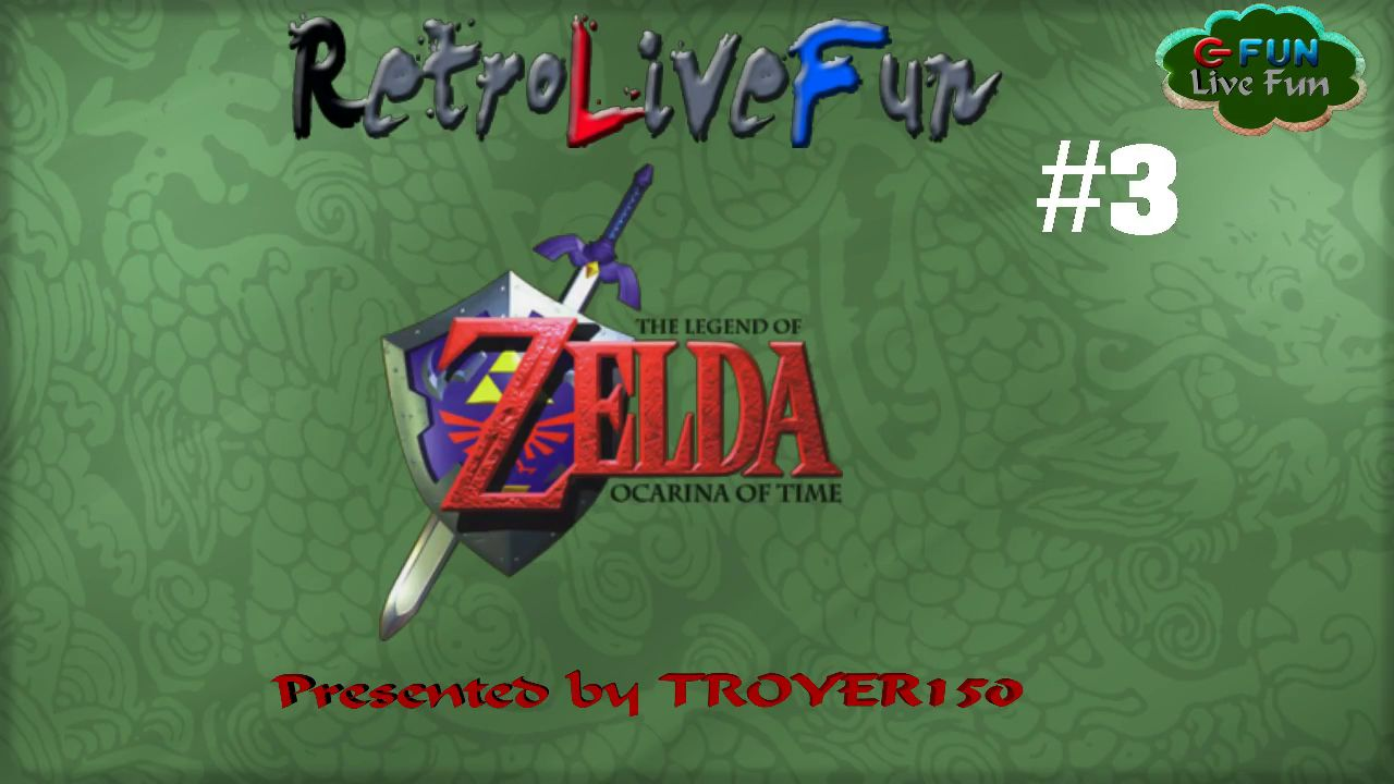 RetroLiveFun #3 - The Legend of Zelda Ocarina of Time