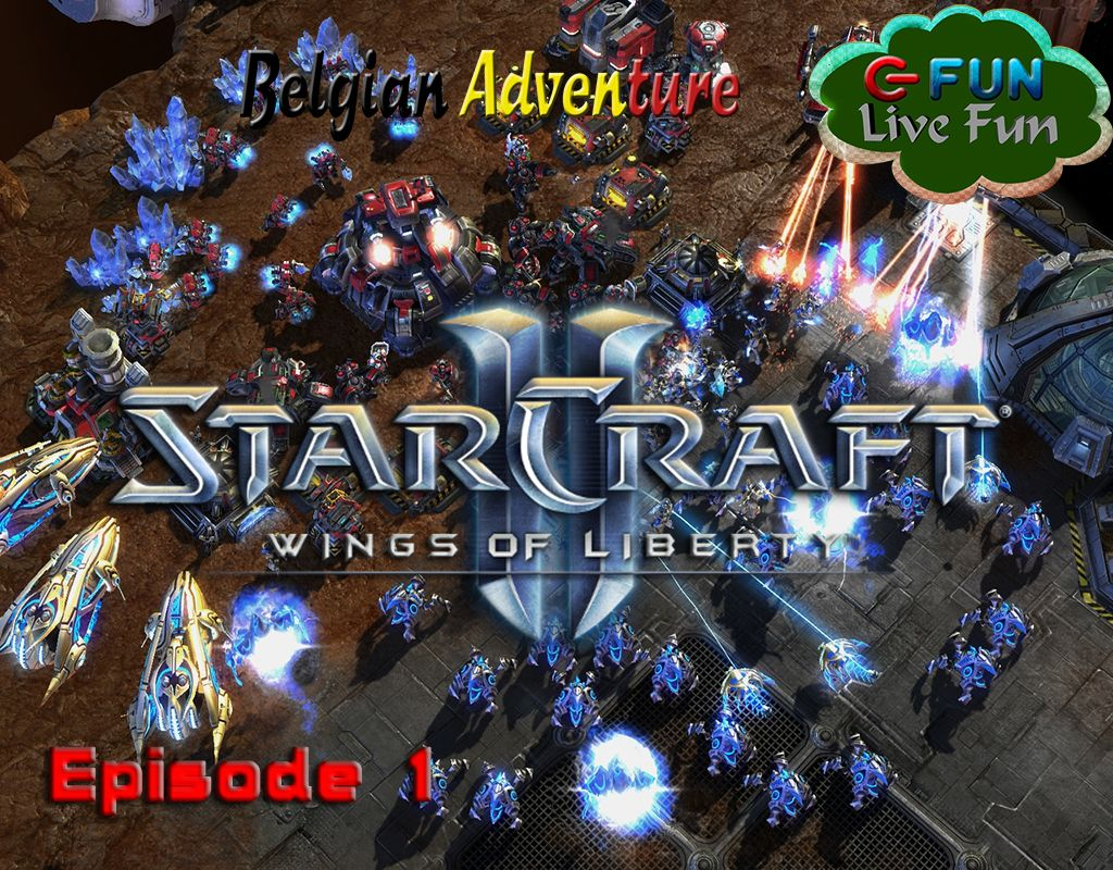 Belgian Adventure - StarCraft 2 - Episode 1
