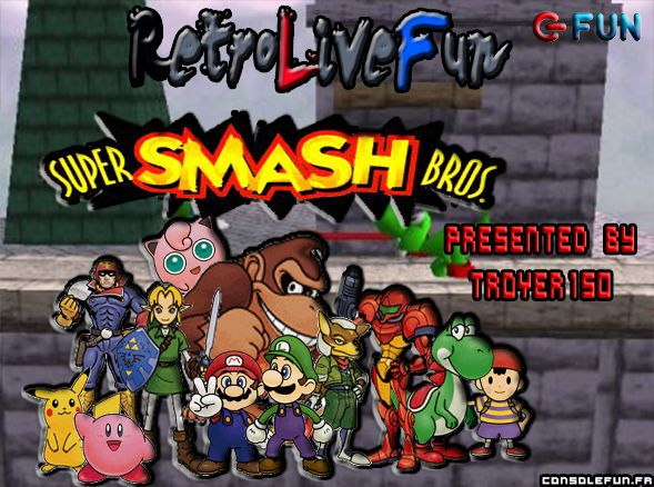 RetroLiveFun #10 - Super Smash Bros