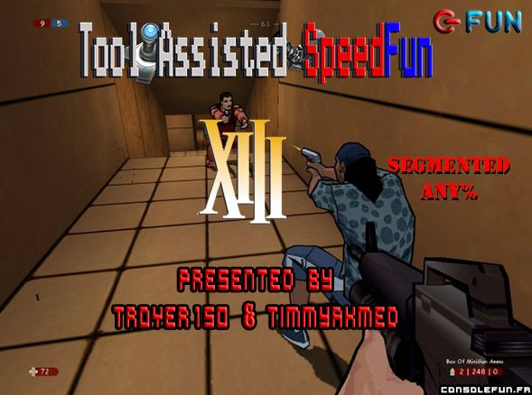 Tool Assisted SpeedFun #10 - XIII