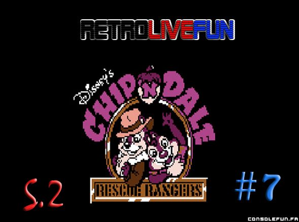 RetroLiveFun S2 #7 - Chip 'N Dale: Rescue Rangers