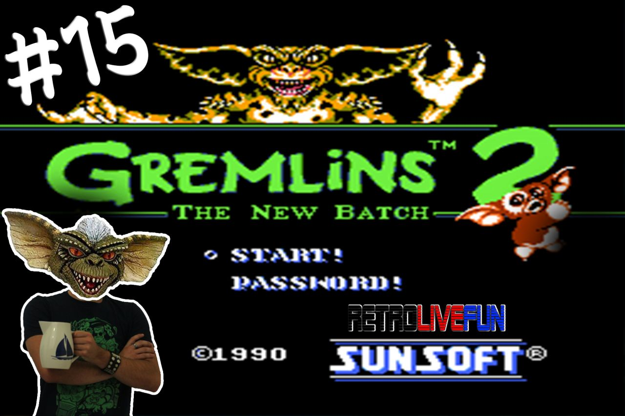 RetroLiveFun S2 #15 - Gremlins 2 : The New Batch NES