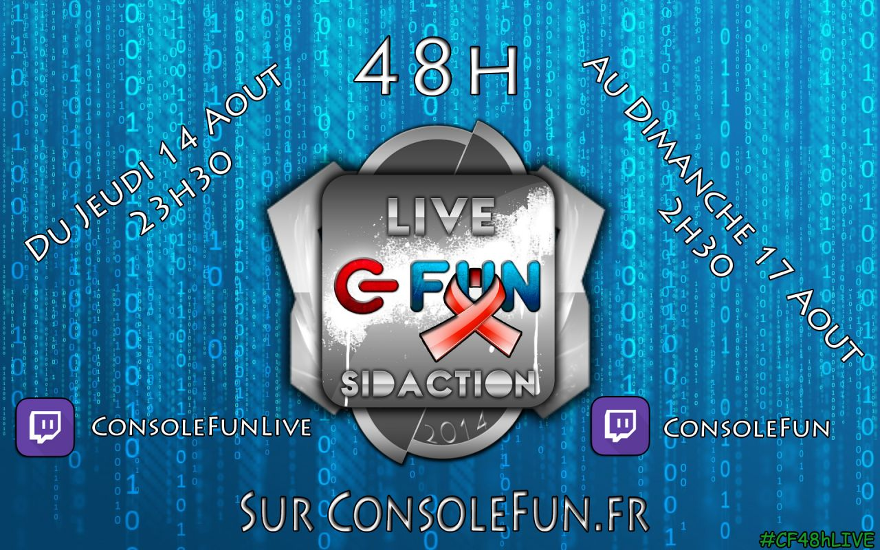 [Rappel N°2 + Modification] Marathon 48h Live 2014 : ConsoleFun.fr se mobilise au profit du Sidaction