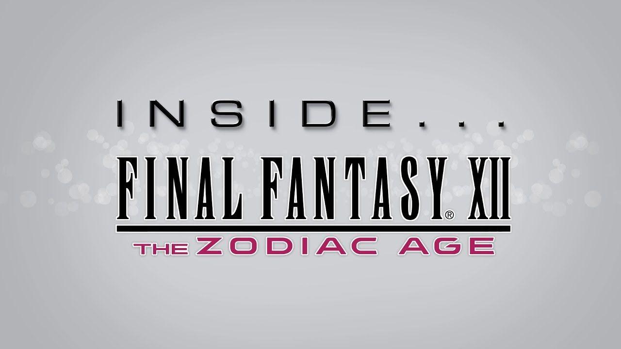 Entrez dans les coulisses de Final Fantasy XII : The Zodiac Age