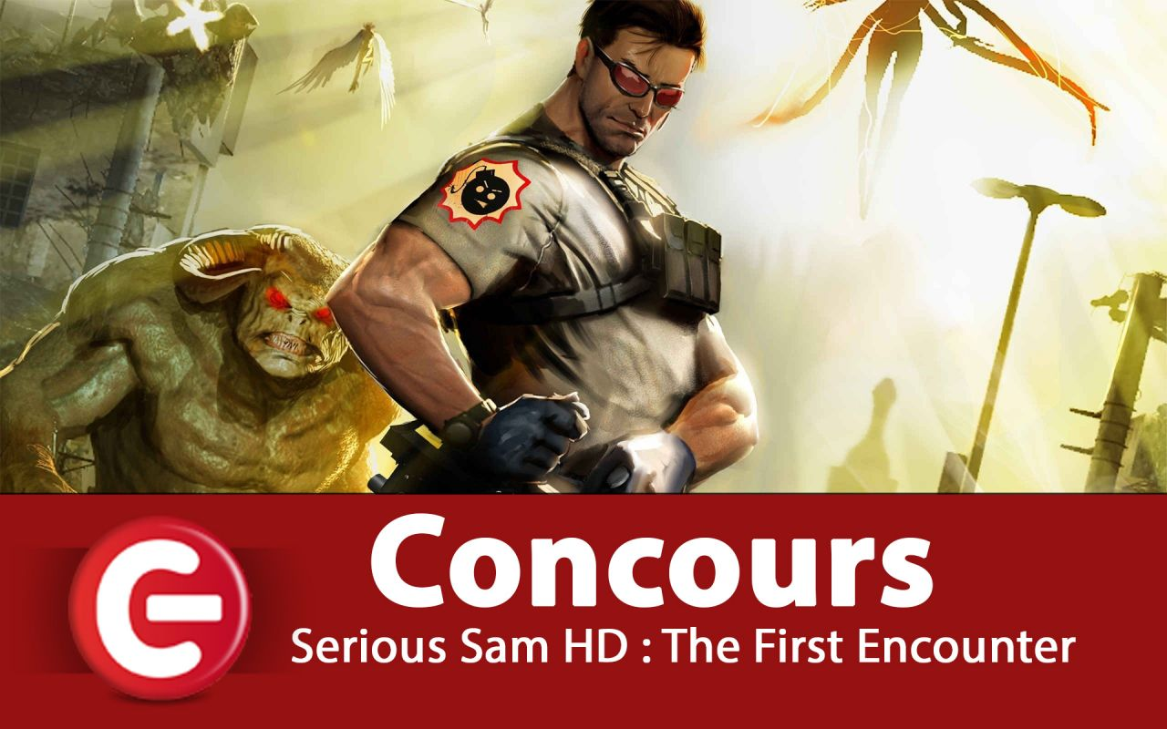 Concours CF : RT + Follow @consolefun sur Twitter pour tenter de gagner Serious Sam HD - The First Encounter