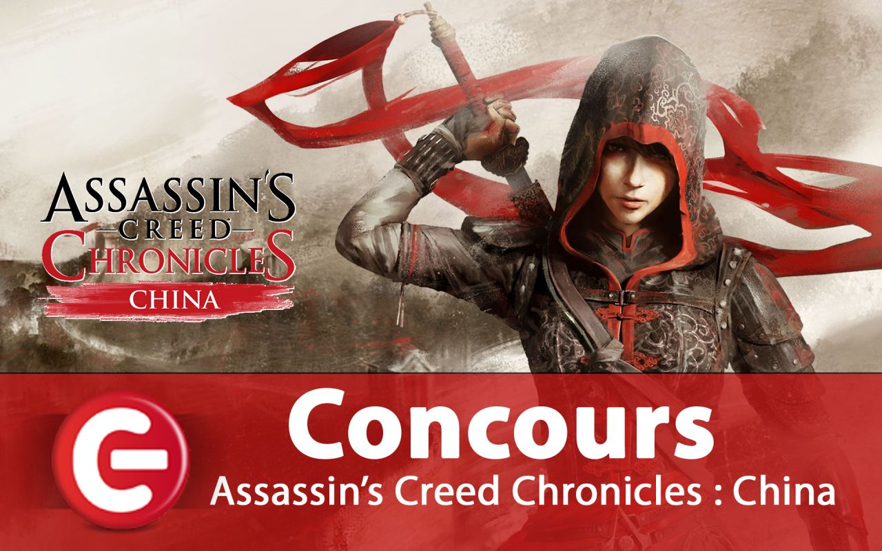 Concours Twitter : Tentez de gagner Assassin's Creed Chronicles China avec ConsoleFun !