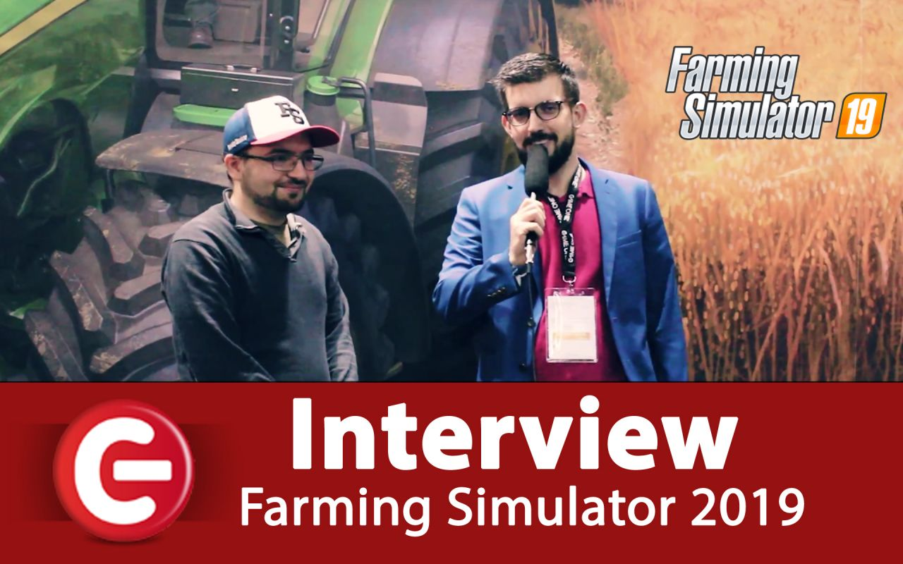 Farming Simulator 19 : Notre Interview Exclusive !