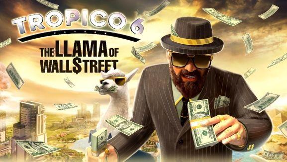 Tropico 6 : Falsifiez vos comptes avec le DLC 'Le Lama de Wall Street'