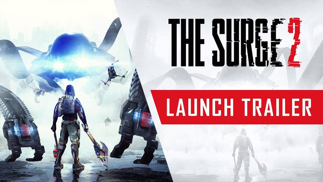 The Surge 2 : Le trailer de lancement !