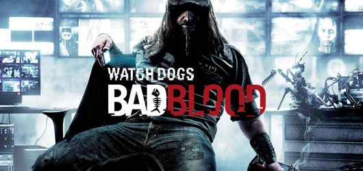 Watch Dogs : L'extension Bad Blood en vidéo
