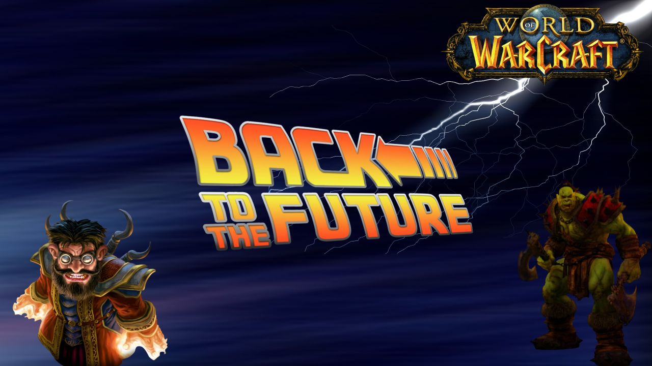 Back to the Future : 11 Fevrier 2005 - World Of Warcraft