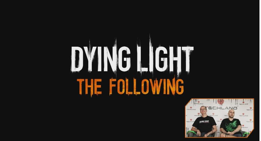 Dying Light The Following : Le gameplay du DLC en vidéo !