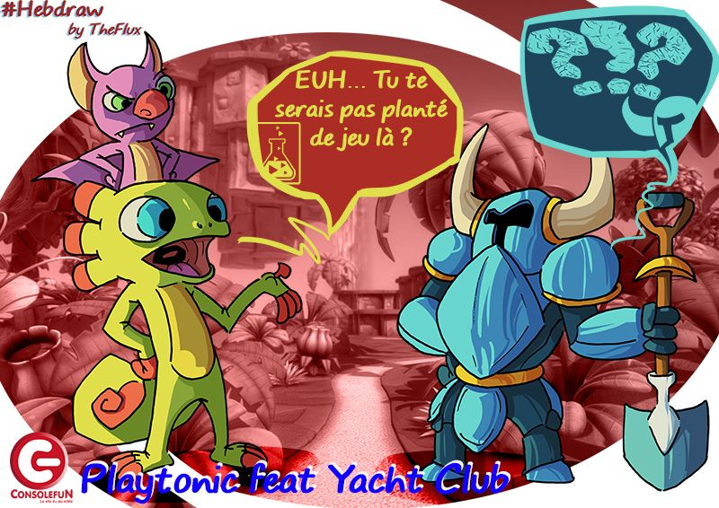 Hebdraw N° 16 : Playtonic feat Yacht Club !