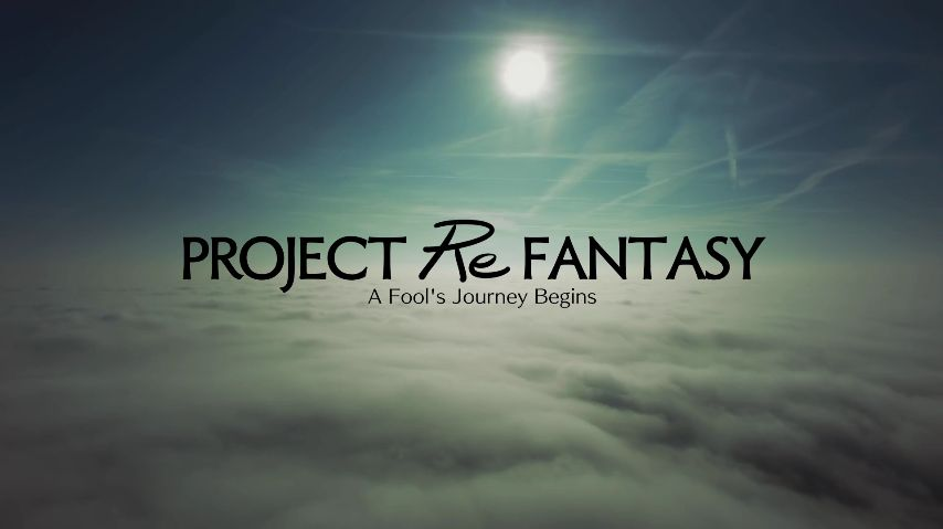 Project Re Fantasy : Le