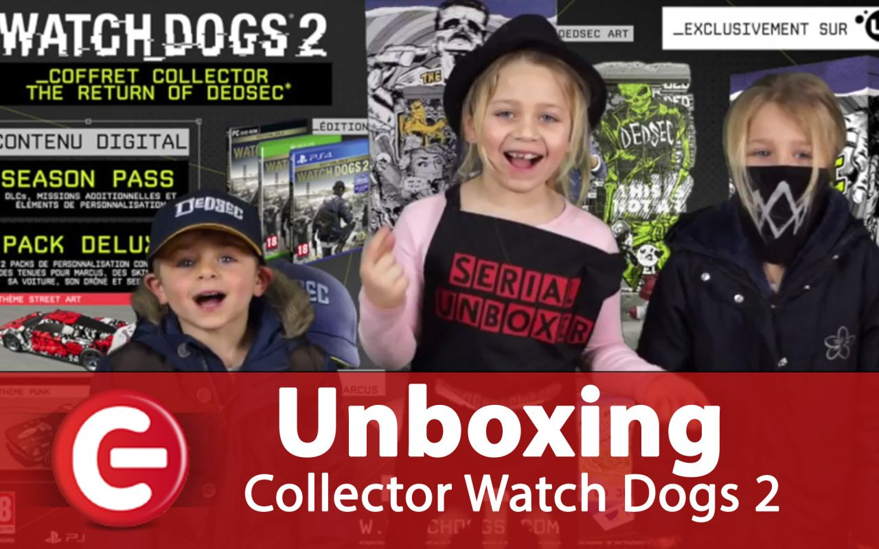 [Unboxing] Watch Dogs 2 Edition Collector