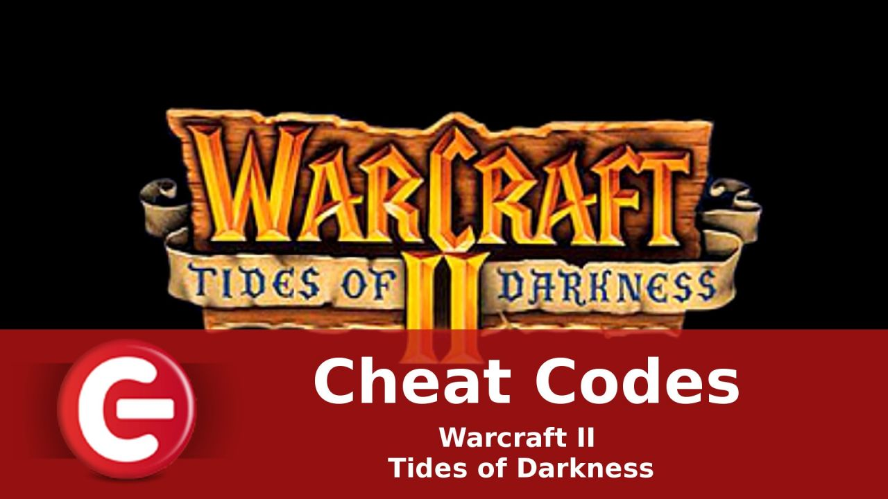 Warcraft II Tides of Darkness : Soluce Cheat Codes